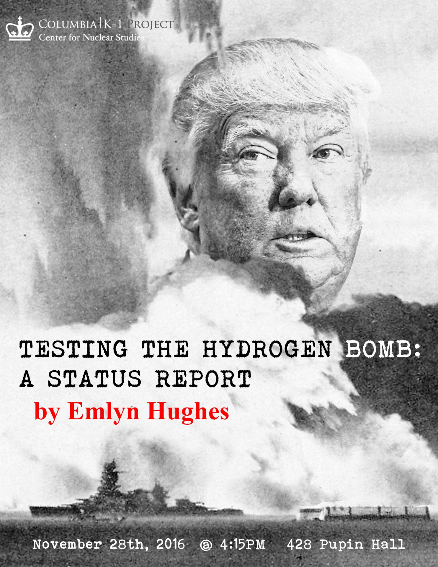Testing the Hydrogen Bomb: A Status Report